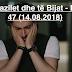 Zonja Fazilet dhe të Bijat - Episodi 47 (14.08.2018)