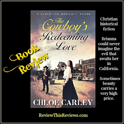 The Cowboy's Redeeming Love Historical Fiction Book Reviewed