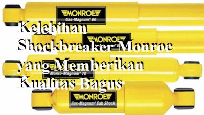 Inilah Kelebihan Shockbreaker Monroe