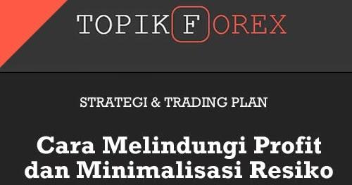 Tips dan trik profit di forex