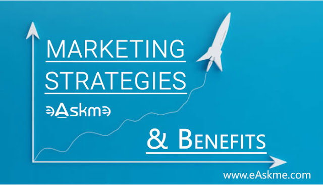 Marketing Strategies and Their Benefits: eAskme