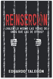 «Reinserción» de Eduardo Talegón Campos