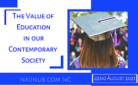 The Value of Education in our Contemporary Society