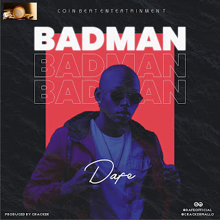 Dafe - Badman (Produced by Cracker)