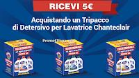 Logo ''Eccezionale ricevi 5€'': chiedi il cashback sicuro con Chanteclair!