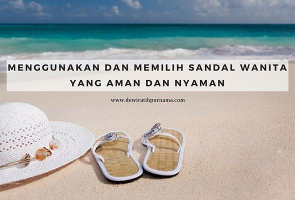 tips memakai sandal