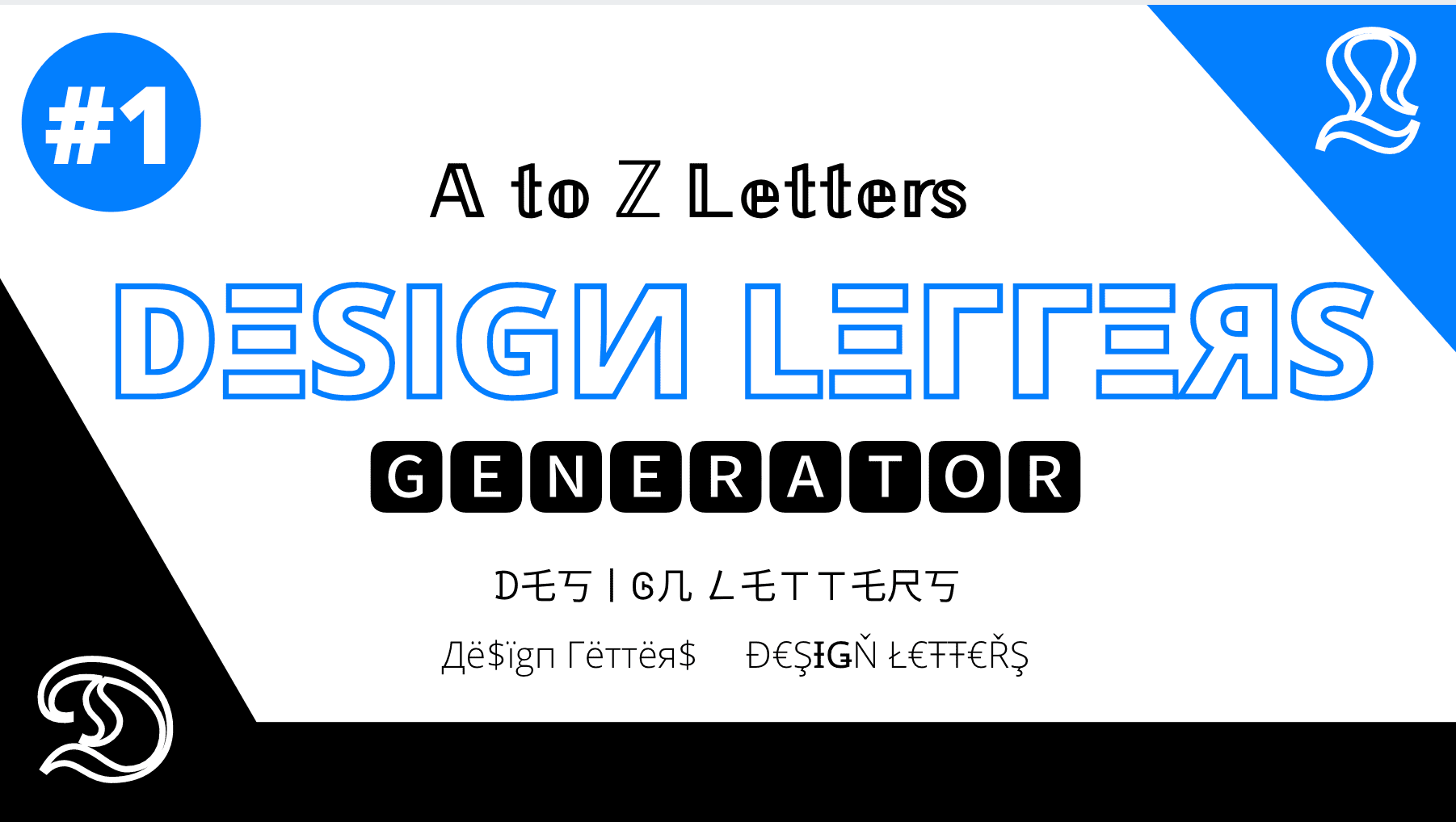 ⚡ Design Letters ᐈ A to Z 𝔇𝔢𝔰𝔦𝔤𝔫 𝕃𝕖𝕥𝕥𝕖𝕣𝕤 Generator