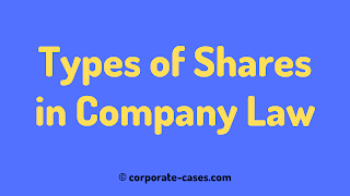 different types of shares in company law