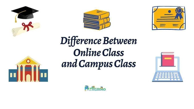 Difference Between Online Class and Campus Class