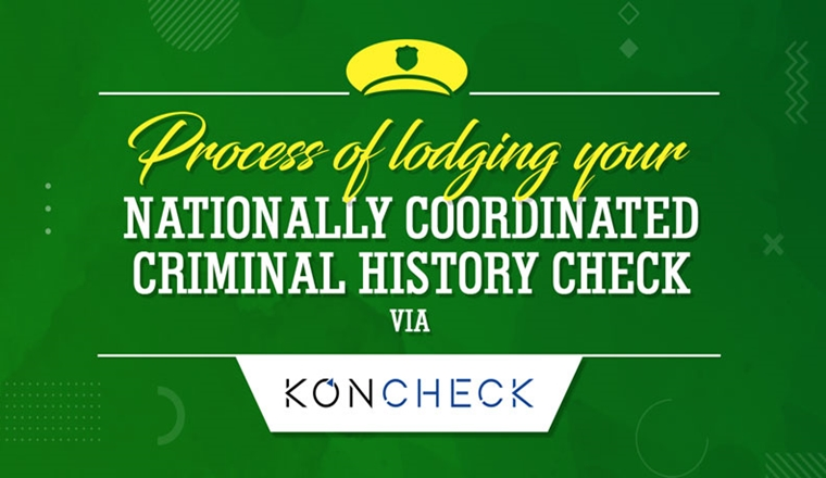 Know the Process of Lodging National Police Check via Koncheck #infographic