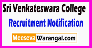 SVC Sri Venkateswara College Recruitment Notification 2017 Last Date 08-07-2017