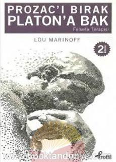 Lou Marinoff - Prozac'ı Bırak Platon'a Bak