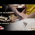 Palang Tod Aadha Adhura Pyaar webseries  & More