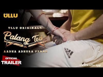 Palang Tod Aadha Adhura Pyaar web series