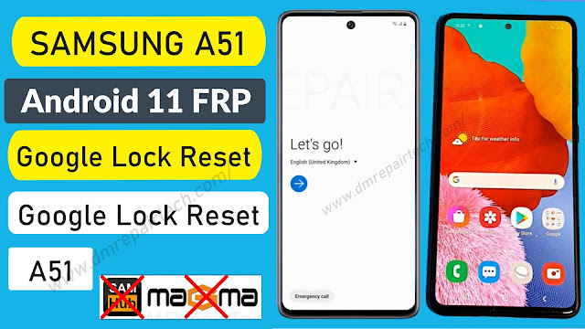 Samsung A51 FRP Bypass Android 11 Downgrade Firmware Free