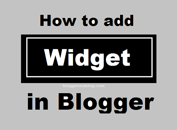 how to add widget to blogger blog