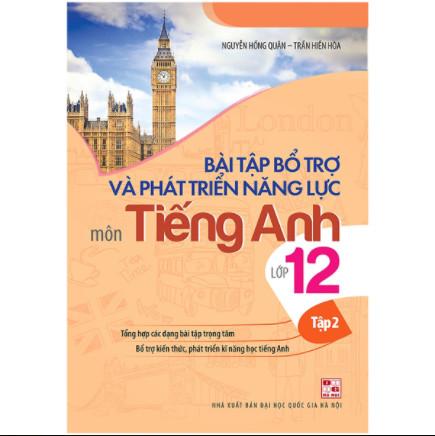 Bài Tập Bổ Trợ Và Phát Triển Năng Lực Môn Tiếng Anh Lớp 12 - Tập 2 ebook PDF-EPUB-AWZ3-PRC-MOBI