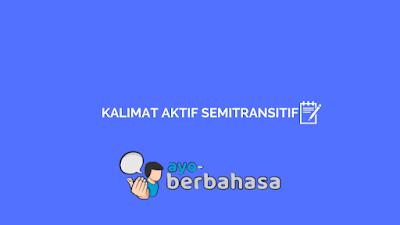kalimat aktif semitransitif