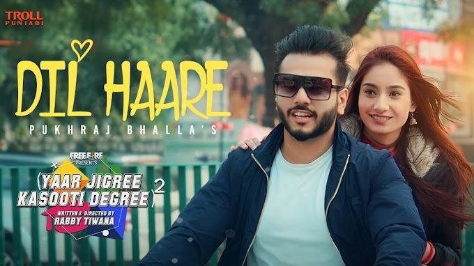 Dil Haare Lyrics - Pukhraj Bhalla   New Punjabi Song 2021