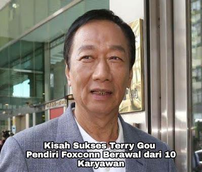 Kisah Sukses Terry Gou, Pendiri Foxconn Yang Berawal Punya 10 Karyawan