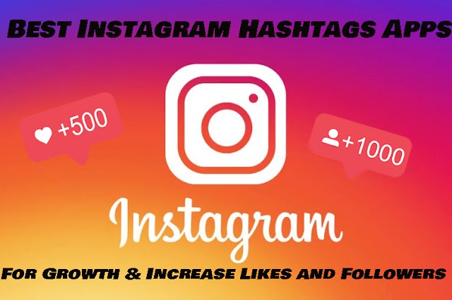 Best Hashtags App for Instagram Growth 2020