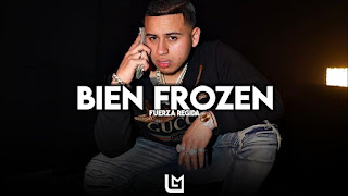 LETRA Bien Frozen Fuerza Regida
