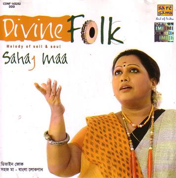 Divine Folk - Bengali Folk Songs by Sahaj Maa ~ PAMAGARESA