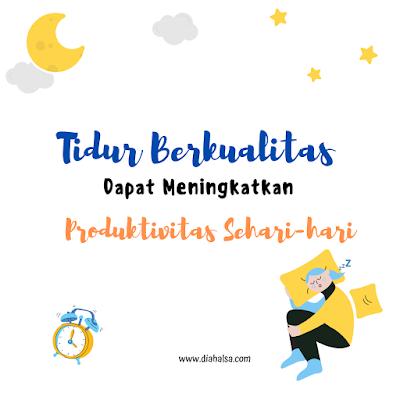 kualitas tidur dan produktivitas
