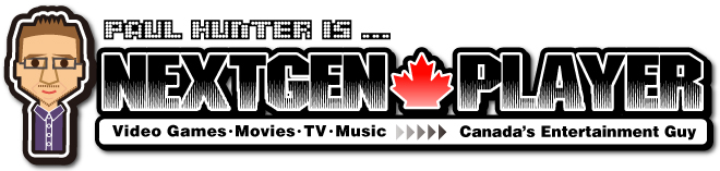 NextGen Player - Canada's Premier Entertainment Blog