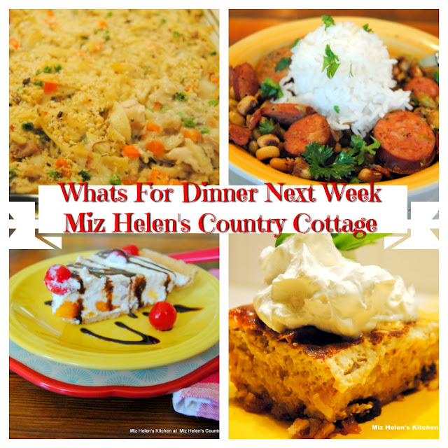 Whats For Dinner Next Week, 7-19-20 at Miz Helen's Country Cottage