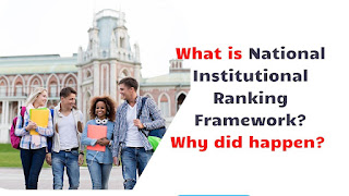 What is the National Institute of Ranking Framework and why it happened? Explained.