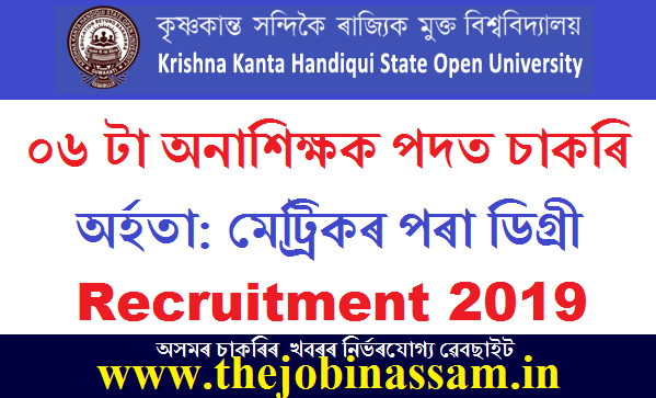 K.K. Handiqui State Open University Recruitment 2019