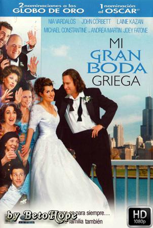 Mi Gran Boda Griega [2002] [Latino-Ingles] HD 1080P [Google Drive] GloboTV
