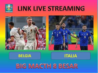 Link Live Streaming Euro 2020 BELGIA VS ITALIA Berlangsung Di Stadion Allianz Arena