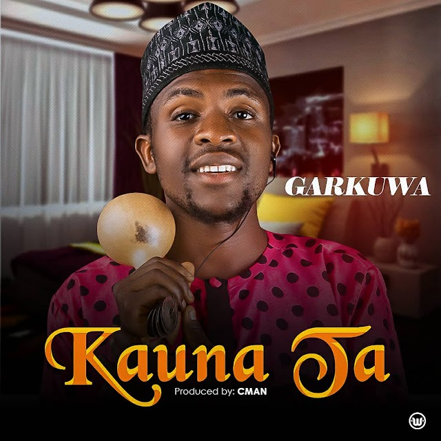 GARKUWA- KAUNA TA
