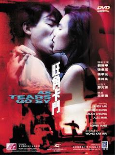 As Tears Go By (1988) ทะลุกลางอก