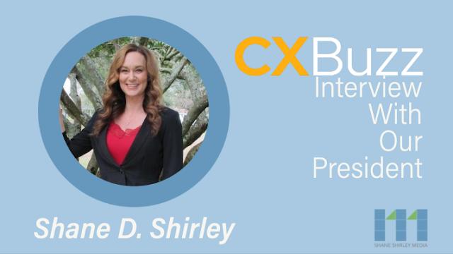 cxbuzz-interview-with-president-shane-shirley-media