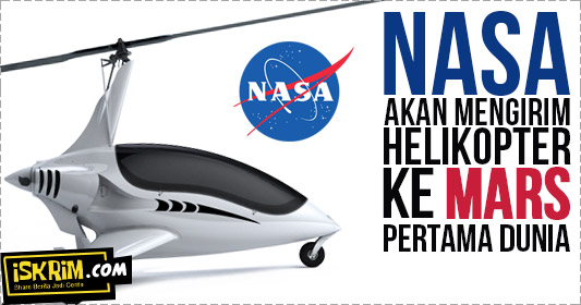 2020 NASA Mengirim Helikopter Ke Mars Pertama Di Dunia