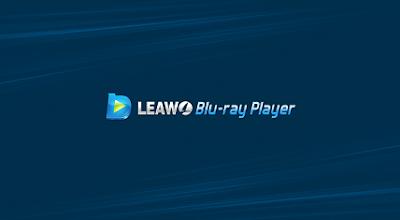 """برنامج Leawo Blu-ray """" بلو راي ديسك"""" لتشغيل أقراص بلو راي في الحاسوب مجانا"""
