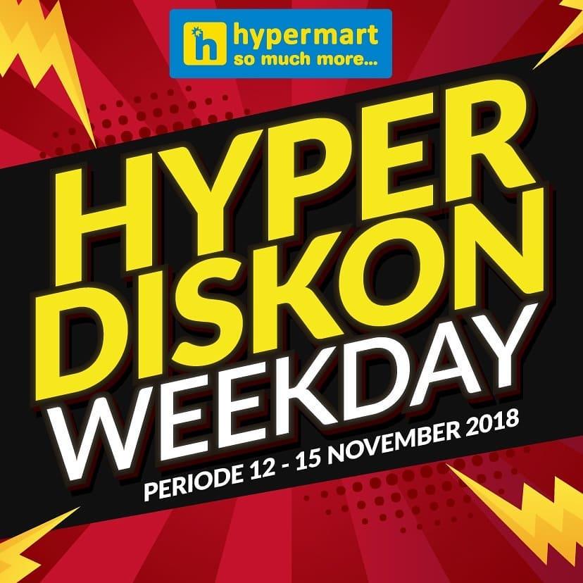 Hypermart - Promo Katalog Hyper Diskon Weekday Periode 12 - 15 Nov 2018