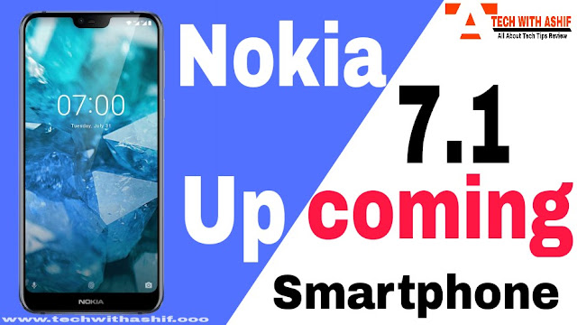 Nokia 7.1 launches in India soon: November upcoming smartphone 2018