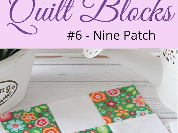 "{Classic Quilt Blocks} Nine Patch - A Tutorial <img src=""https://pic.sopili.net/pub/emoji/twitter/2/72x72/2702.png"" width=20 height=20>"