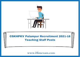 CSKHPKV Palampur Recruitment 2021-18 Teaching Staff Posts