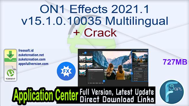 ON1 Effects 2021.1 v15.1.0.10035 Multi Language + Crack