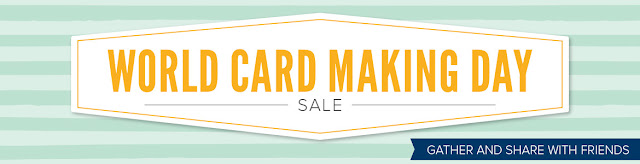 Celebrate World Card Making Day with the 7 day sale from Stampin' Up!