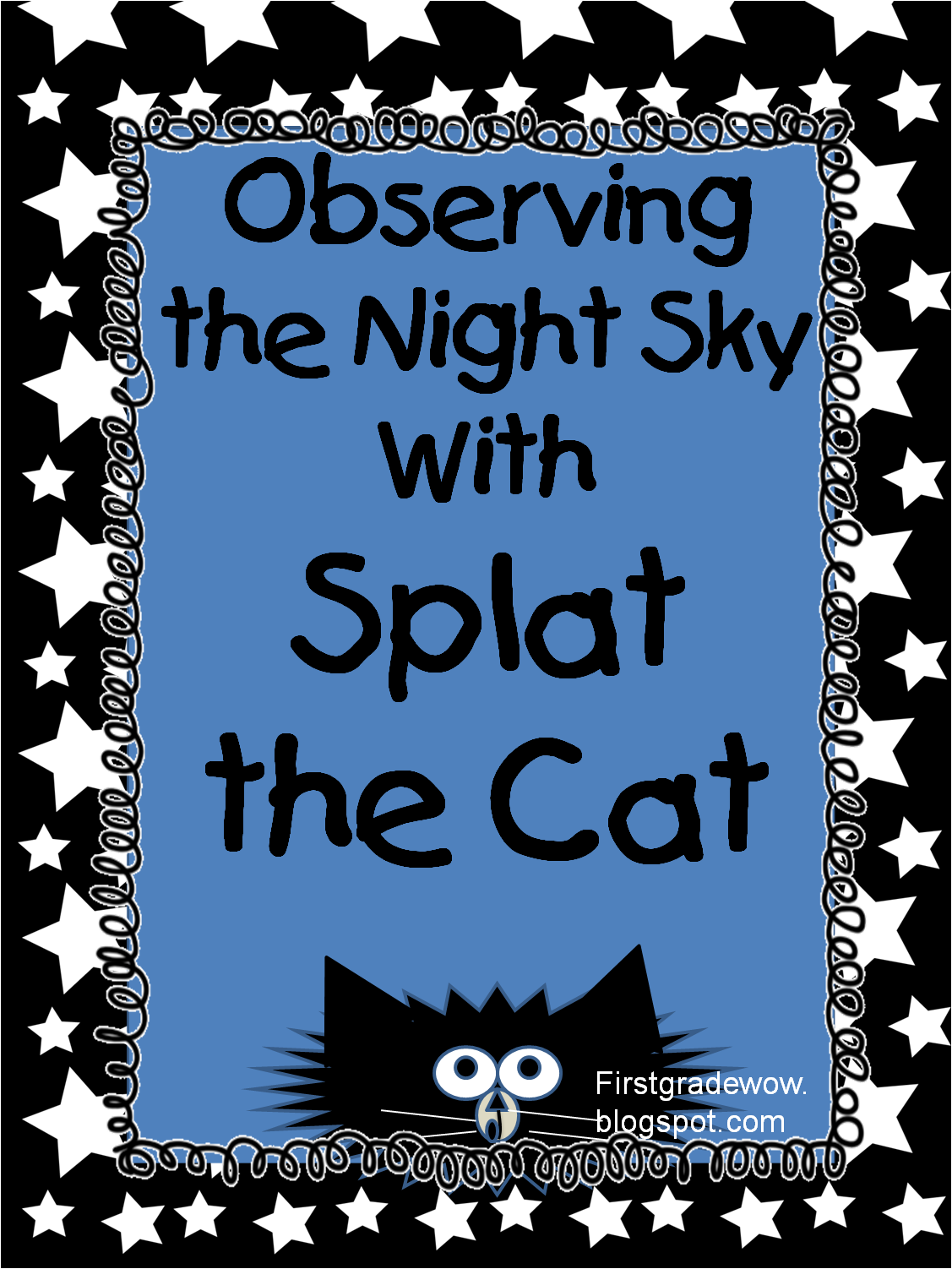 First Grade Wow Splat The Cat Helps Us Observe The Night Sky
