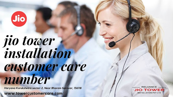 Jio tower installation customer care number and contact number