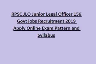 RPSC JLO Junior Legal Officer 156 Govt jobs Recruitment 2019 Apply Online Exam Pattern and Syllabus