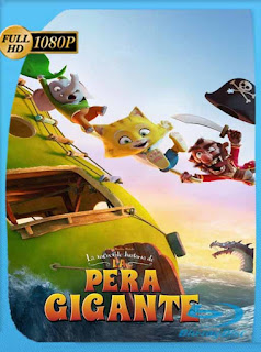 La Increíble Historia de la Pera Gigante (2017)HD [1080p] Latino [GoogleDrive] SXGO