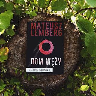 Dom węży | Mateusz Lemberg